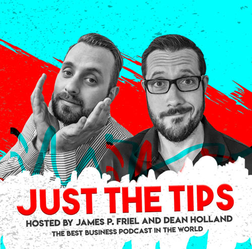 James P. Friel Just The Tips Podcast